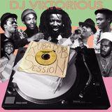 DJ VIKTORIOUS - RUB-A-DUB SESSION