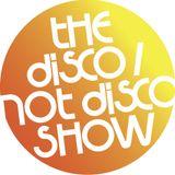 The Disco / Not Disco Show - 31.10.17