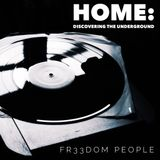 Home: Discovering the Underground