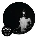 Alinea A #044 Nuno Di Rosso (02 Jun 2016)