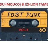 Edu (Mouco) & Ex-Lion Tamer present Post-Punk Mixtape Vol.3