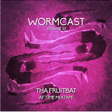 THA FRUITBAT - AF TIME MIXTAPE WORMCAST DJ MIX 2017
