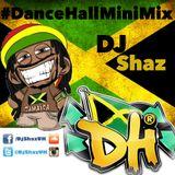 DanceHall Mix - DjShazUK