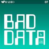 Radio Podcast 07 (Bad Data Podcast #6 w/ Chris Peters)