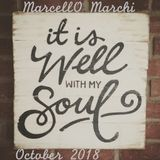 It is well with my soul - Marcello Marchi - October 2018