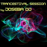 Trancestival Session by Joseba DJ (2016 September)