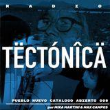 Tectónica Radio - Pueblo Nuevo catalogo abierto 008 por Mika Martini & Maximo Campos