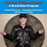 Good Vibrations: Episode 19 — Mike Love discusses music from Unleash The Love