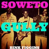 "Bink Figgins - ""Soweto Gully"" - Rock, Funk and Jazz from Africa"