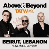 TATW400 - Above & beyond - Trance Around The World 400 Live at  Beirut, Lebanon (26.11.2011)