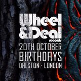 Wheel & Deal @ Birthdays Part 2 - Subtle FM 20/10/18