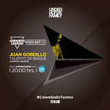 Juan Gordillo @Colombia Techno Podcast 030 (Talento de Ibagué).