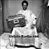 Gelale Radio #66. Worldwide Energy