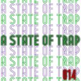 A State Of Trap: Episode 14