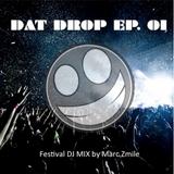 DAT DROP EP. 01 - Progressive/Electro House DJ MIX