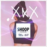 SHOOP MIX #11 BY DOT TRIPLE-X
