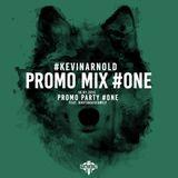 Kevin Arnold - Promo Mix #ONE