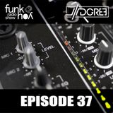 Funk You Episode 37