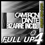 Full Up 4 - Cameron Dante Live Old Skool Mini-Mix