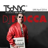 LXIX TSoNYC Dj Rocca April 2014 exclusive mix