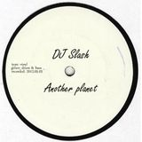 Soultex (DJ Slash) - Another planet