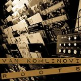 Ivan_Komlinovic_-_Roots_Or_Whatever