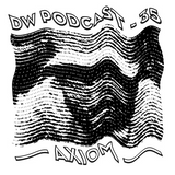 DW Podcast #35: Axiom - Old School Electro Mix
