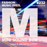 Lykov – Mini Sound Box Volume 232 (Weekly Mixtape)