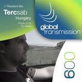 Global Transmission // Ep 009 || Resident: Tercsab (Hungary)