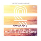 Stevie Gell Recorded Live at Masters of House 3rd August 2018