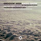 Groovin' High Radio #25 @TheDocksStudios w/ Auddicted & DJ Saum