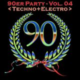 Die 90er Party Vol. 04 (Electro+Techno)