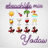 2018 #beachlife mix for the Ladies