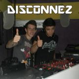 Disconnez - The Sound of My Heart ! || Session 2012