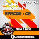 Funk Assassin - Episode 2 | DnB | 23.06.2014 |