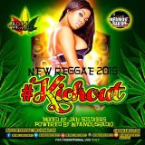 JAH SOLDIER 2015 MIX KICKOUT INFAMOUSRADIO INFAMOUSMOVEMENTS