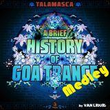 """VAN LIQUID - """"TALAMASCA's a Brief History of Goa Trance Medley"""" FullOn Set 04062018"""