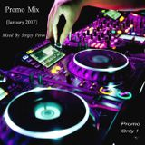 Promo Mix [January 2017] Mixed By Sergey Perov