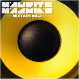 Maudite Machine mixtape #022