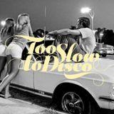 Too Slow To Disco FM 1x04 La France