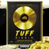 Tuff Riddim (billion music group 2018) Mixed By SELEKTA MELLOJAH FANATIC OF RIDDIM