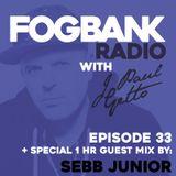 J Paul Getto - Fogbank Radio 033 with Sebb Junior