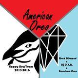 Happy New Year! (American Oreo x Dj D.V.D. x Blvck Divmond)