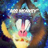 """""""Ass Monkey"""""""