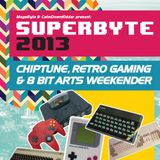 SuperByte 2013: The Podcast - Part Two