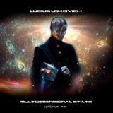 Lucius Lokovich - Multidimensional State - Continuum Mix.
