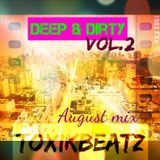 Deep & Dirty Vol.2