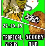 La Selva Radioshow 27-10-15 SCOOBY DUB - TROPICAL YISUS