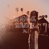 The Hedgehog - Showrocker 346 - 10.08.2017