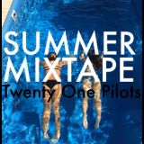 Summer Mixtape: Twenty One Pilots